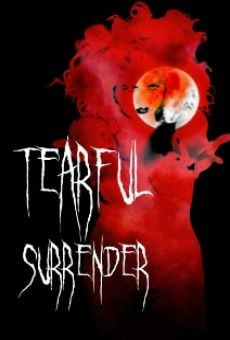Tearful Surrender online streaming
