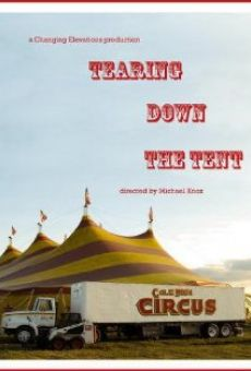 Tearing Down the Tent on-line gratuito