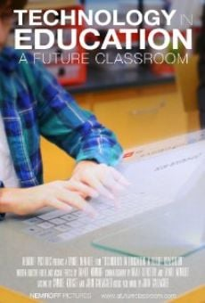 Película: Technology in Education: A Future Classroom