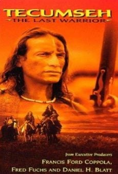 Tecumseh: The Last Warrior on-line gratuito