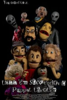 Tell 'Em Steve-Dave Puppet Theatre on-line gratuito