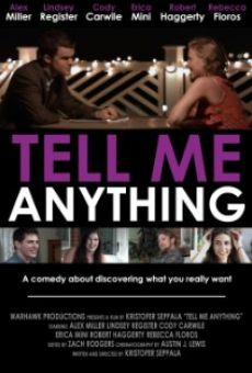 Ver película Tell Me Anything