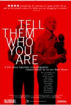 Película: Tell Them Who You Are