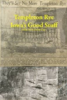 Templeton Rye: Iowa's Good Stuff en ligne gratuit