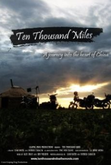 Ten Thousand Miles on-line gratuito