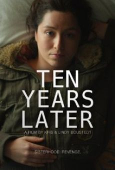 Watch Ten Years Later online stream