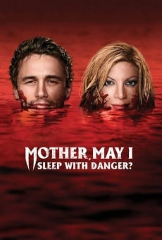 Mother, May I Sleep with Danger? online free