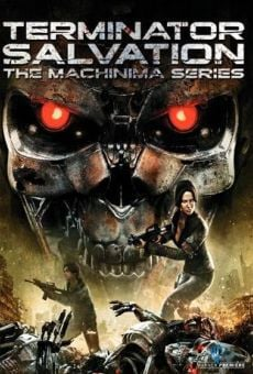 Terminator Salvation: The Machinima Series online