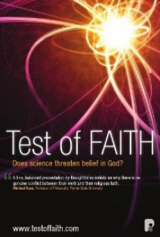 Ver película Test of FAITH: Does Science Threaten Belief in God?