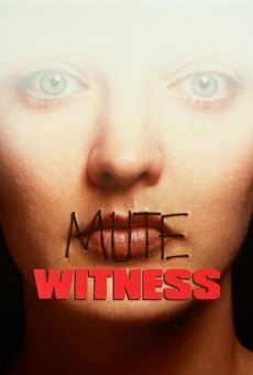 Mute Witness on-line gratuito