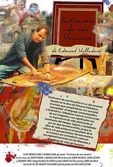 Ver película Testimonio de una vocación, Edmundo Valladares