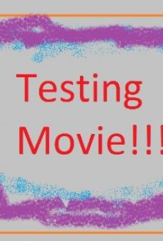 Testing Movie