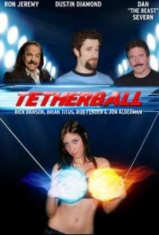 Tetherball: The Movie online streaming