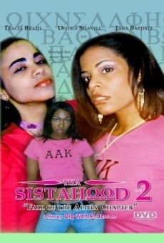Tha Sistahood Part 2 on-line gratuito
