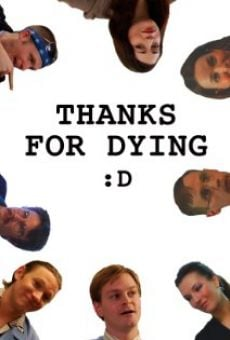 Thanks for Dying en ligne gratuit
