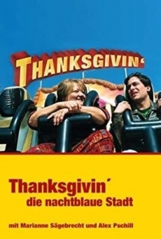 Ver película Thanksgivin', die nachtblaue Stadt