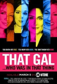 That Gal... Who Was in That Thing: That Guy 2 online free