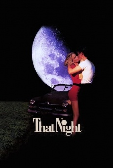 That Night on-line gratuito