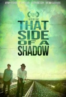 That Side of a Shadow on-line gratuito