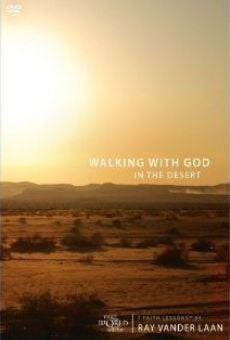 Película: That the World May Know Set 12: Walking with God in the Desert