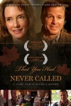Ver película That You Had Never Called
