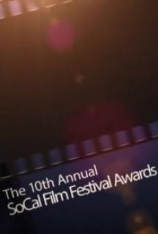 The 10th Annual SoCal Film Festival Awards