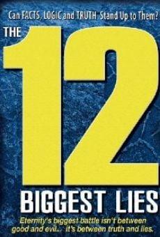 The 12 Biggest Lies gratis