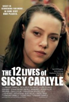 The 12 Lives of Sissy Carlyle on-line gratuito