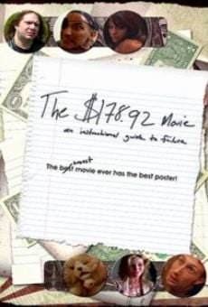 The $178.92 Movie: An Instructional Guide to Failure on-line gratuito
