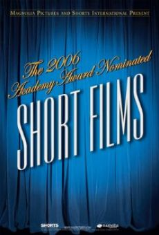 The 2006 Academy Award Nominated Short Films: Live Action Online Free
