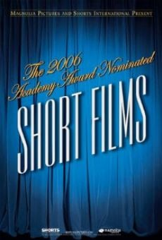 Ver película The 2006 Academy Award Nominated Short Films: Live Action