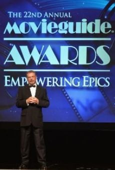 The 22nd Annual Movieguide Awards