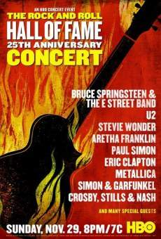 The 25th Anniversary Rock and Roll Hall of Fame Concert on-line gratuito