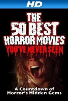 Ver película The 50 Best Horror Movies You've Never Seen