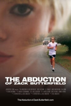 Película: The Abduction of Zack Butterfield