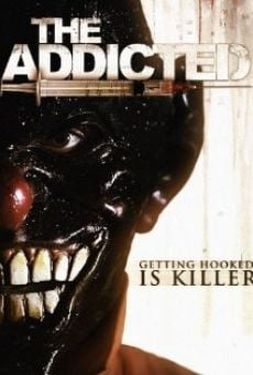 The Addicted on-line gratuito