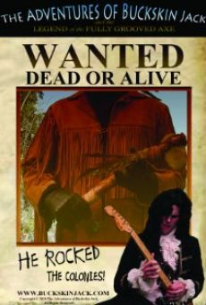 The Adventures of Buckskin Jack and the Legend of the Fully Grooved Axe online free