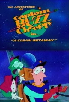 What a Cartoon!: The Adventures of Captain Buzz Cheeply in 'A Clean Getaway' on-line gratuito