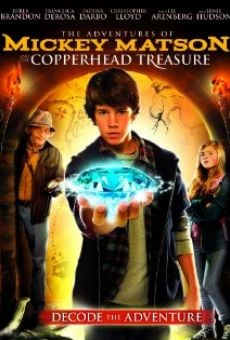 The Adventures of Mickey Matson and the Copperhead Treasure on-line gratuito