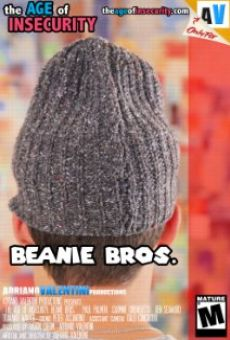 The Age of Insecurity: Beanie Bros. online