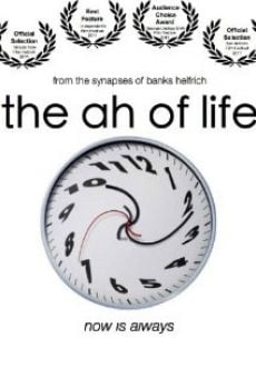 Película: The Ah of Life