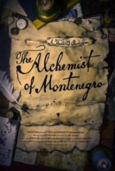 Película: The Alchemist of Montenegro