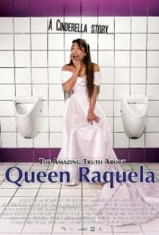 Película: The Amazing Truth About Queen Raquela