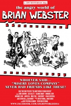 Ver película The Angry World of Brian Webster