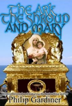 The Ark, the Shroud and Mary: Gateway into a Quantum World Online Free