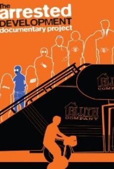 Ver película The Arrested Development Documentary Project