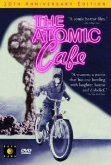 The Atomic Cafe online free