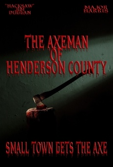 The Axeman of Henderson County online kostenlos