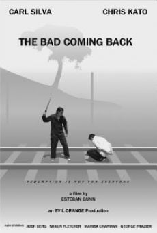 Película: The Bad Coming Back