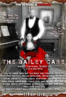 Película: The Bailey Case